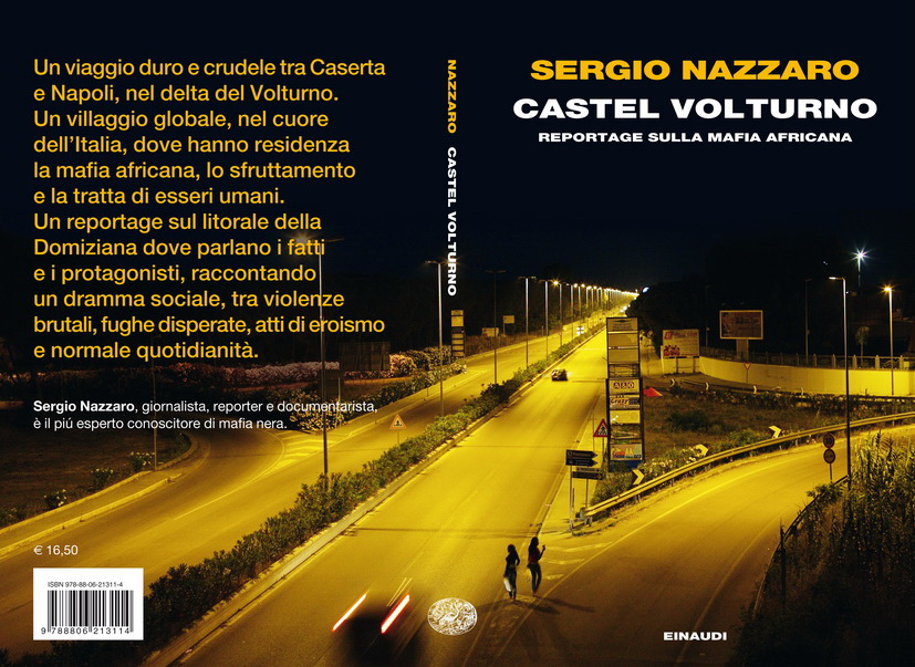 Castel Volturno: reportage sulla mafia africana