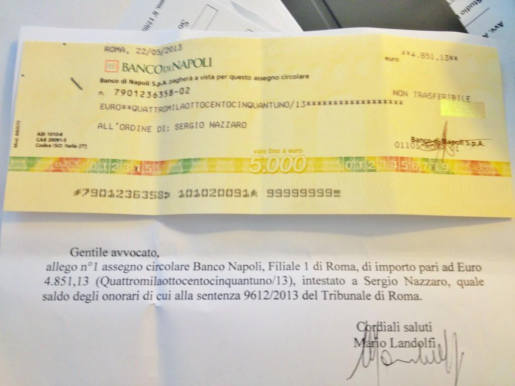 l'assegno del sig. Landolfi condannato a pagare le spese legali.