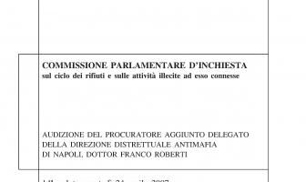 Audizione desecretata commissione Rifiuti di Franco Roberti