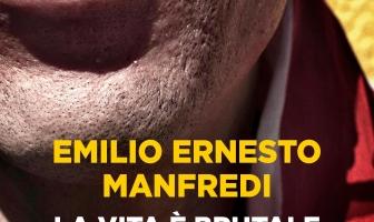 La vita è brutale e poi muori: intervista a Emilio Manfredi